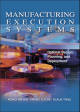 Обложка Manufacturing Execution Systems: Optimal design, planning and deployment